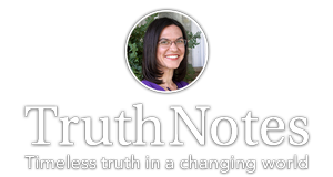 TruthNotes - Timeless truth in a changing world
